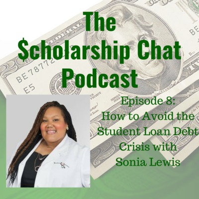 How to Avoid the Student Loan Debt Crisis with Sonia Lewis