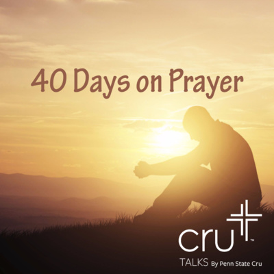 40 Days on Prayer: The Pattern for Prayer