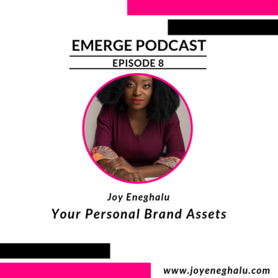 Episode 8 - Your Personal Brand Assets