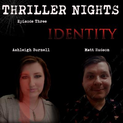 Thriller Nights - Episode 3 - Identity