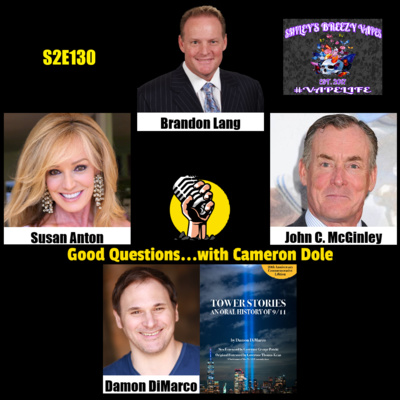 S2E130 - Brandon Lang, Susan Anton, John C. McGinley, and Damon DiMarco