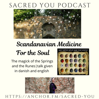 Sacred Scandanavia - the Springs and the Runes