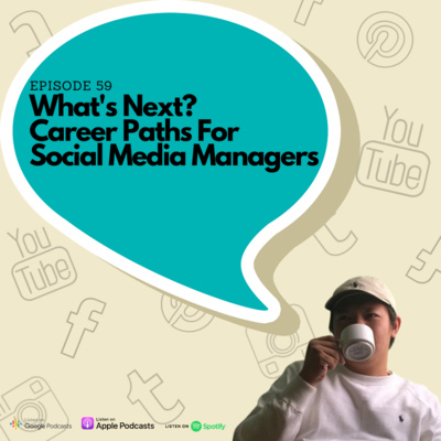 Episode 59 – What's Next? Career Paths For Social Media Managers