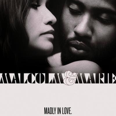 Малкольм и Мари | ПОПКАСТ: Кино, сериалы