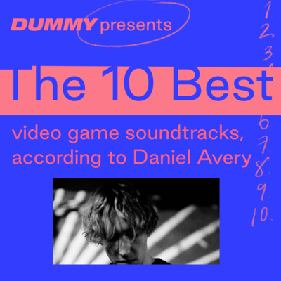 """Artwork for episode """"The 10 Best Video Game Soundtracks, according to Daniel Avery"""""""