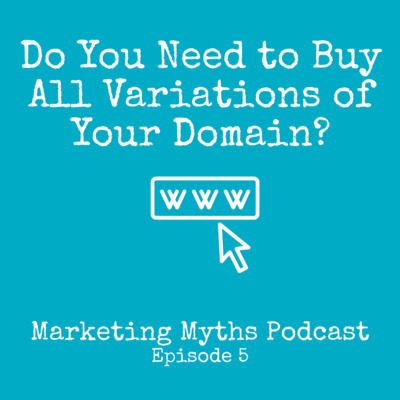 Do You Need to Buy All Variations of Your Domain?