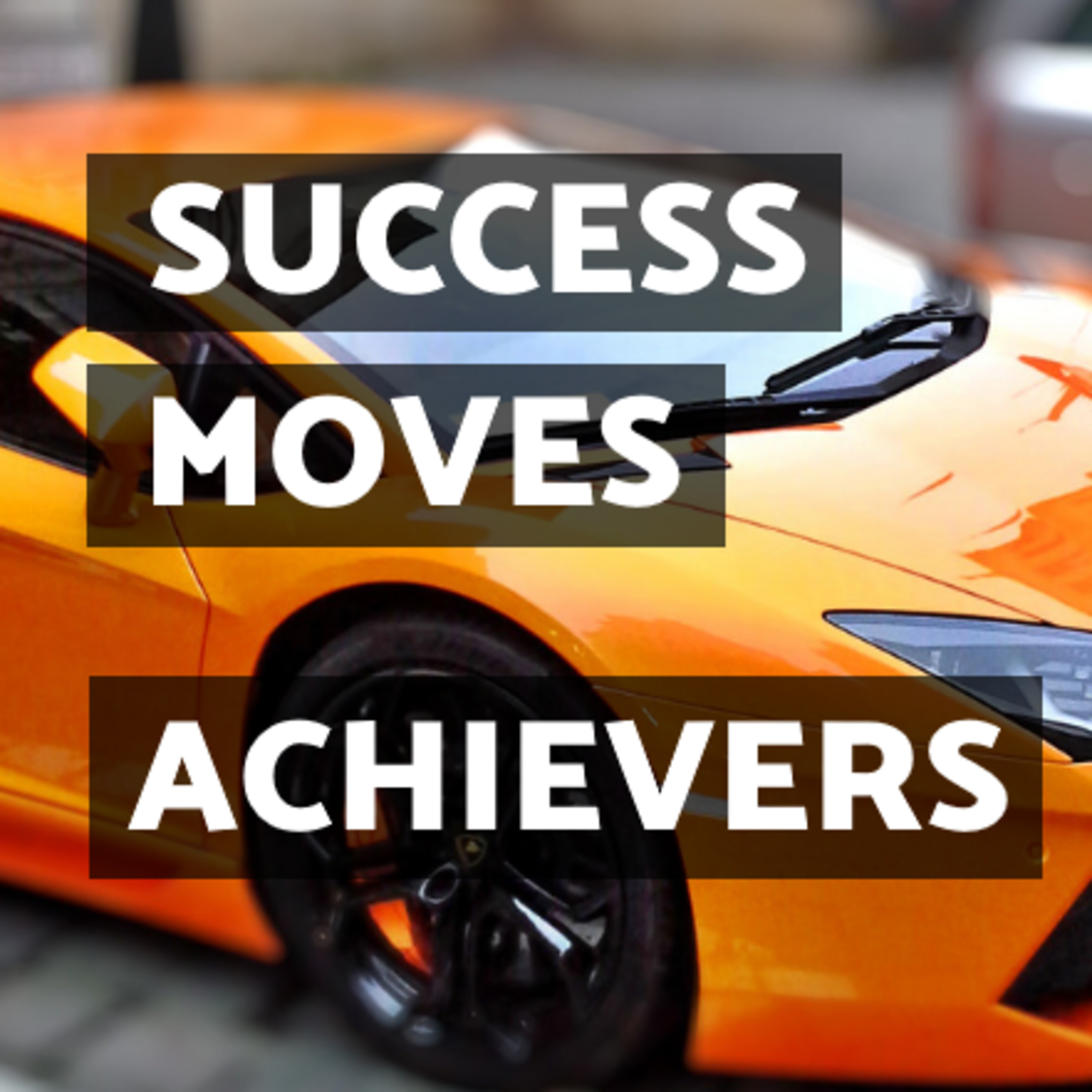 Success Moves Achievers
