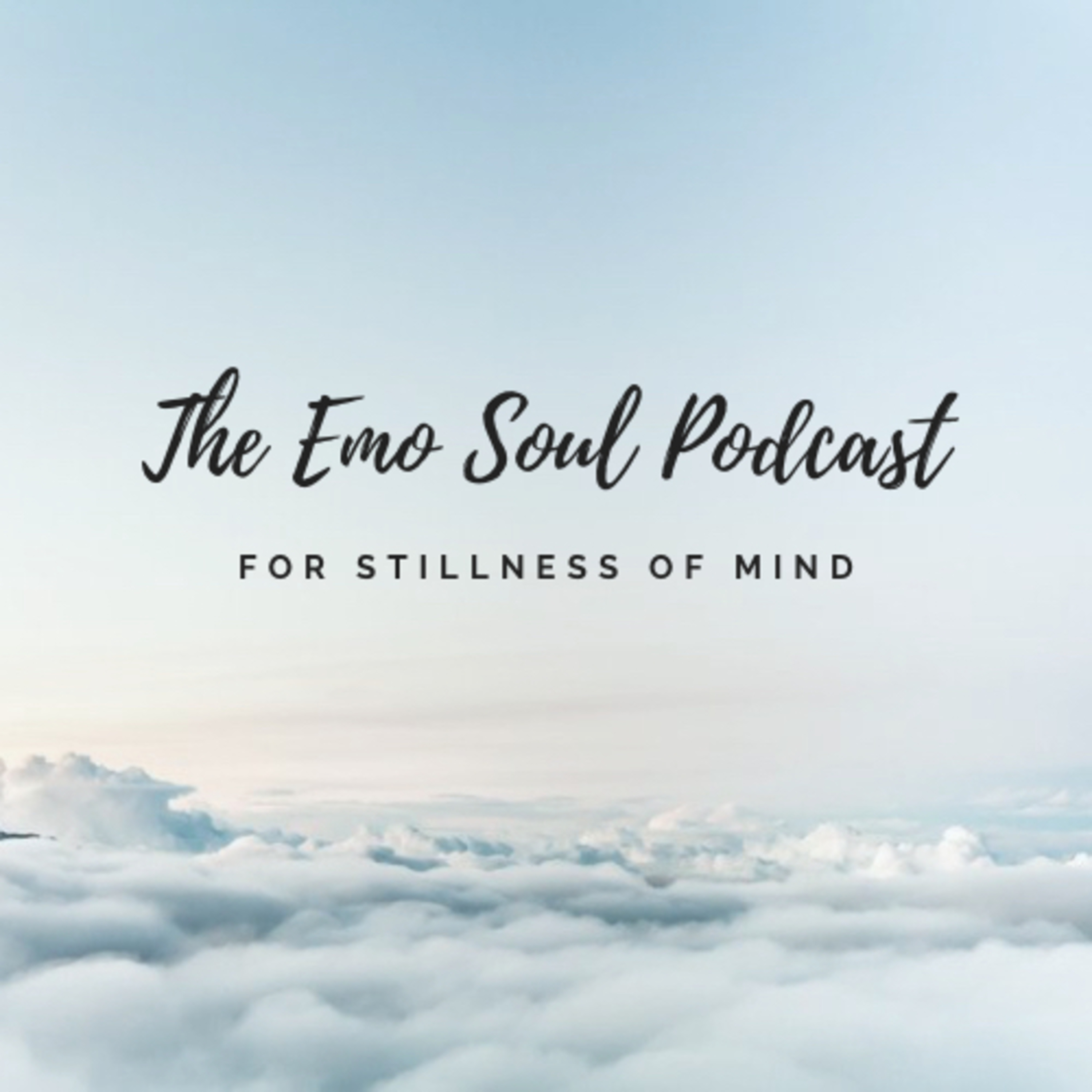 The Emo Soul Podcast
