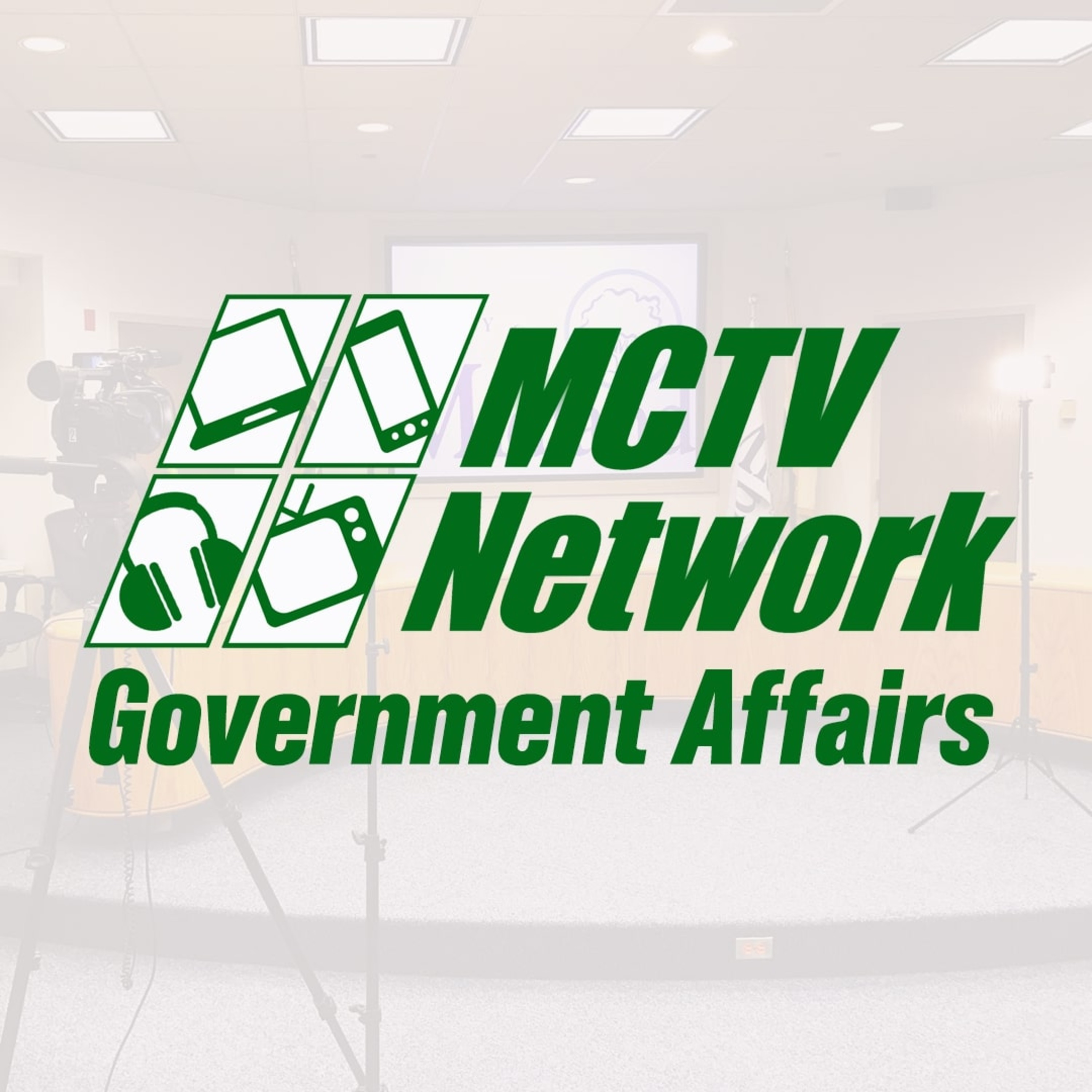 MCTV Network's Government Affairs