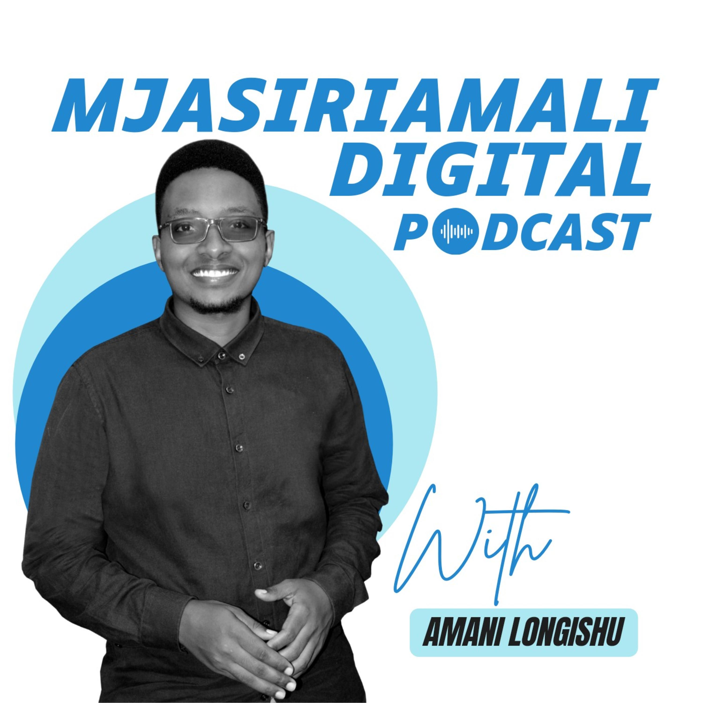 Mjasiriamali Digital Podcast