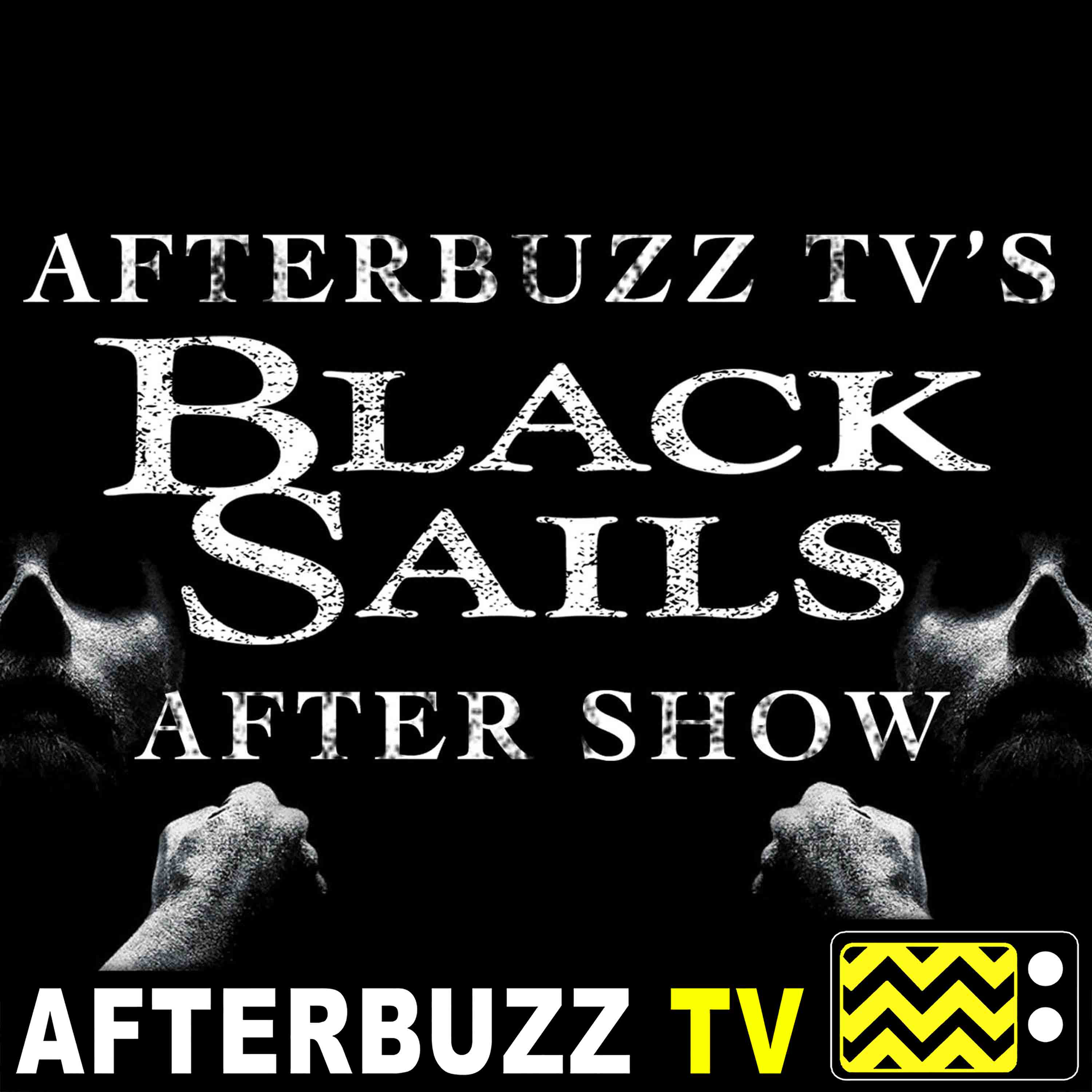 Black Sails Reviews and After Show – AfterBuzz TV