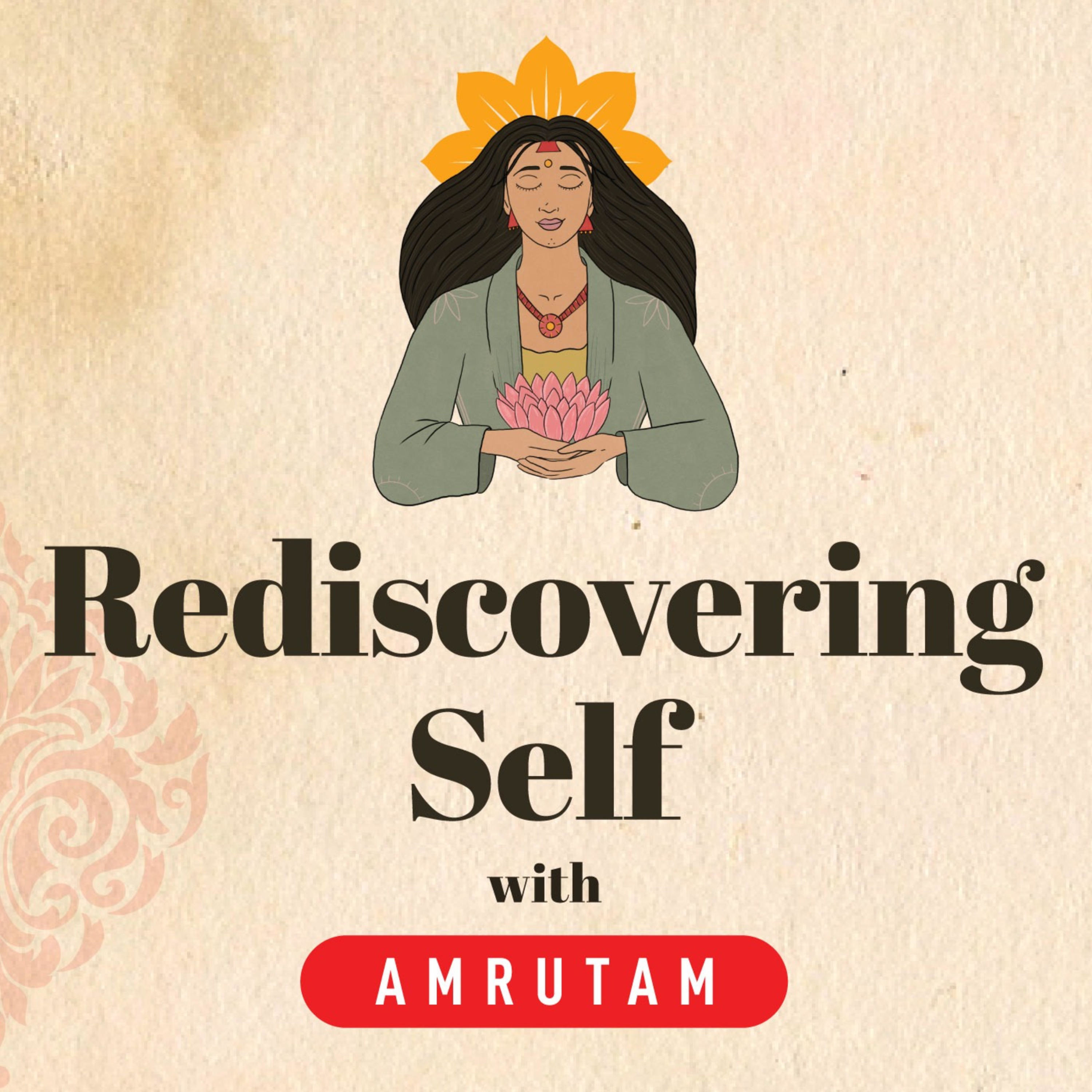 Rediscovering Self with Amrutam