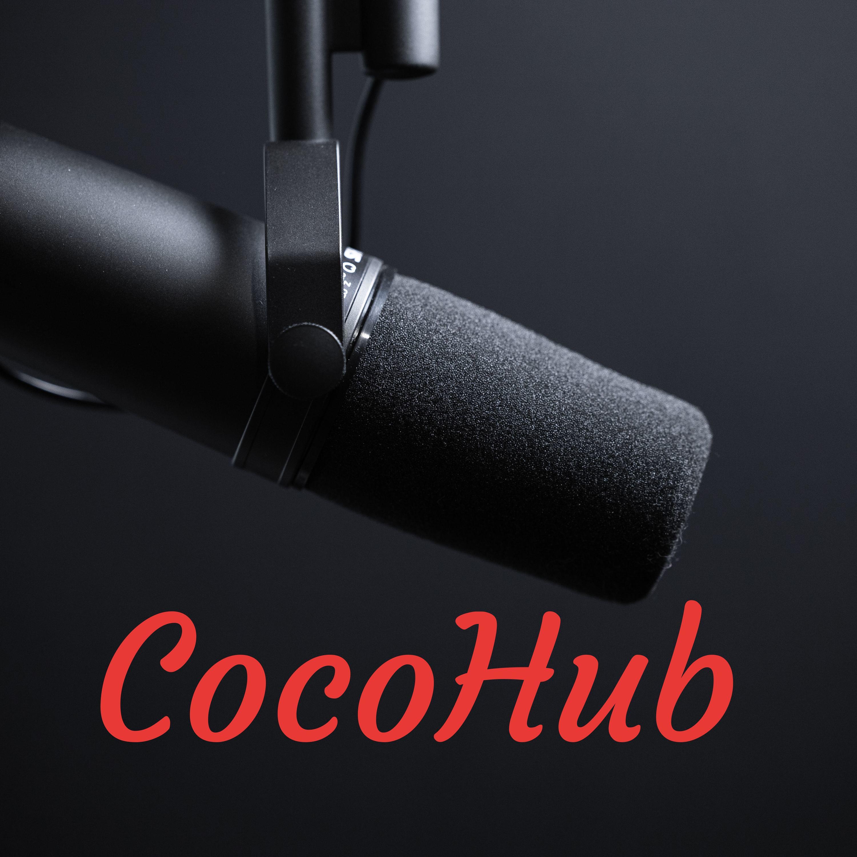 CocoHub podcast
