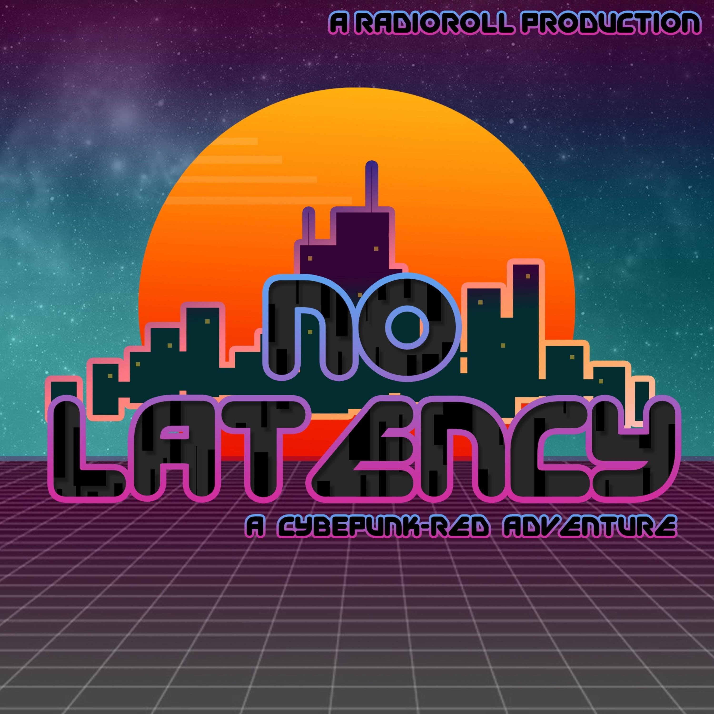 No Latency