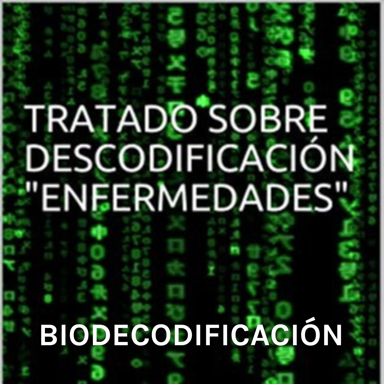 BIODESCODIFICACIÓN - TRATADO SOBRE DECODIFICACIÓN DE ENFERMEDADES - JORGE WILCKE