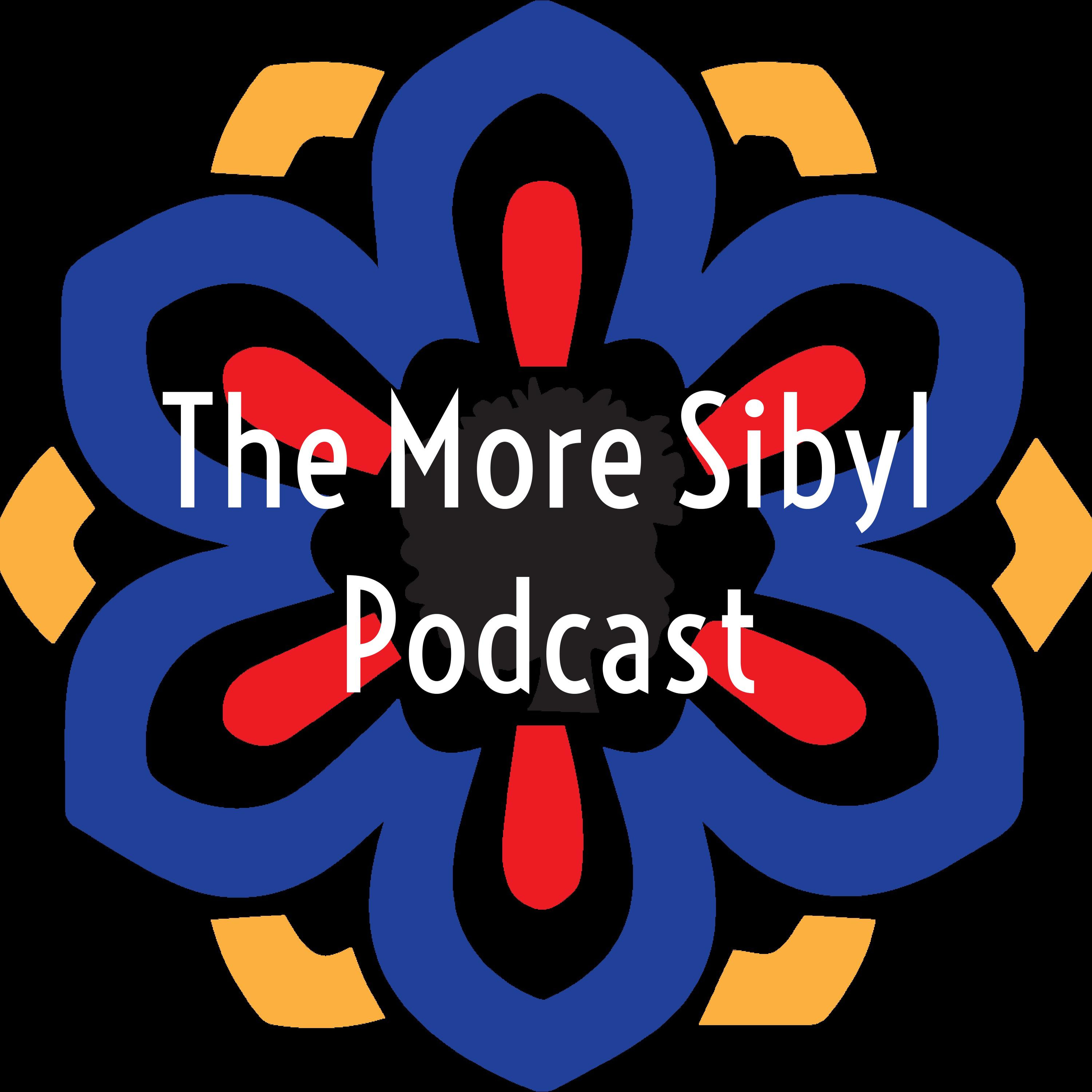 The More Sibyl Podcast