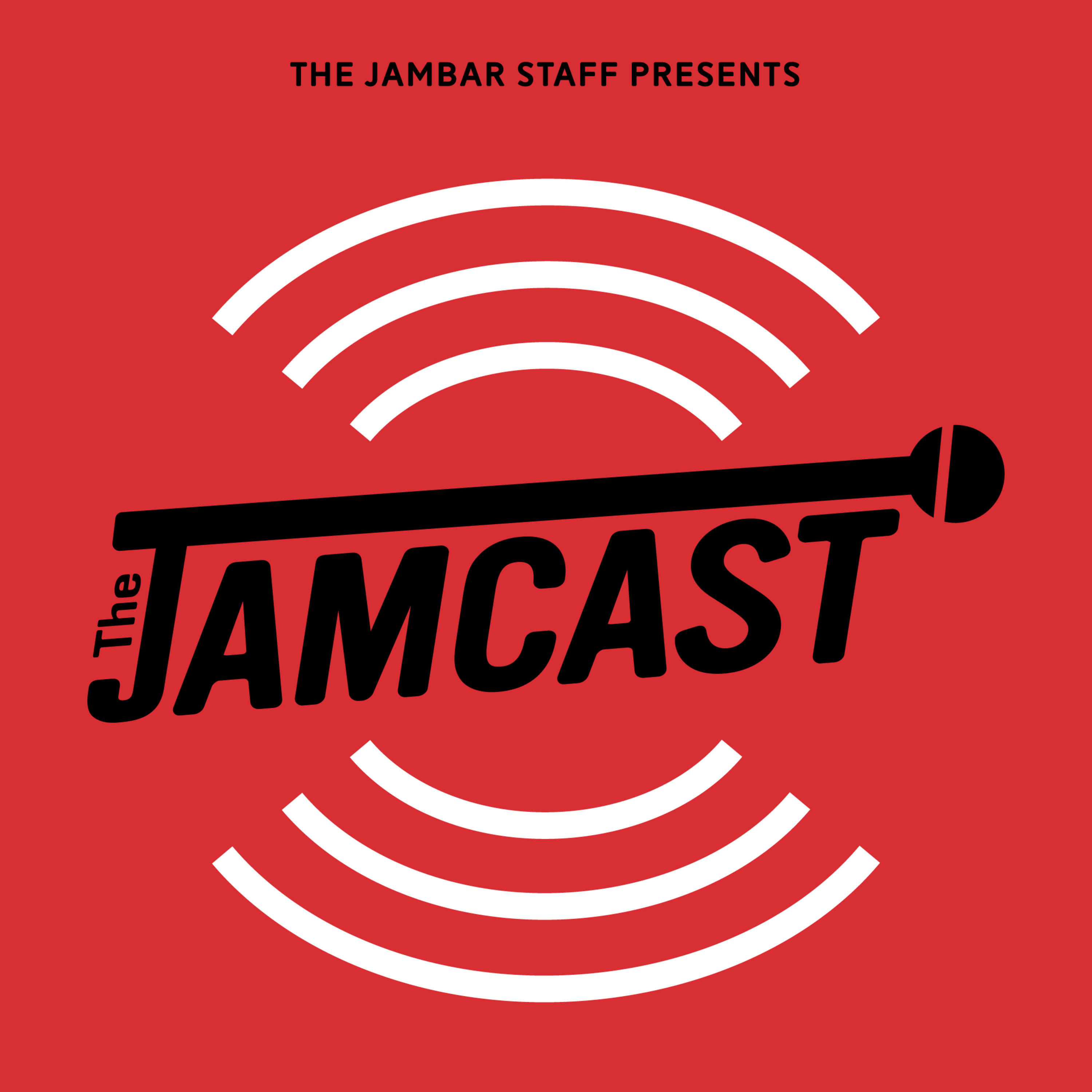 The Jamcast Ep. 25 Oct. 11th, 2019