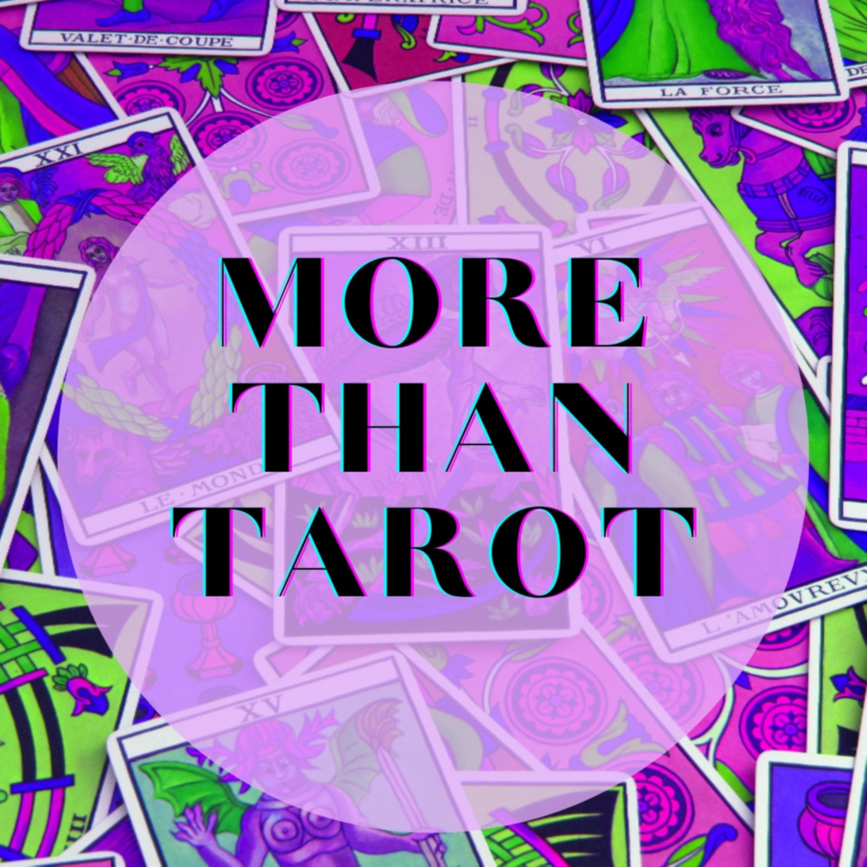 More Than Tarot