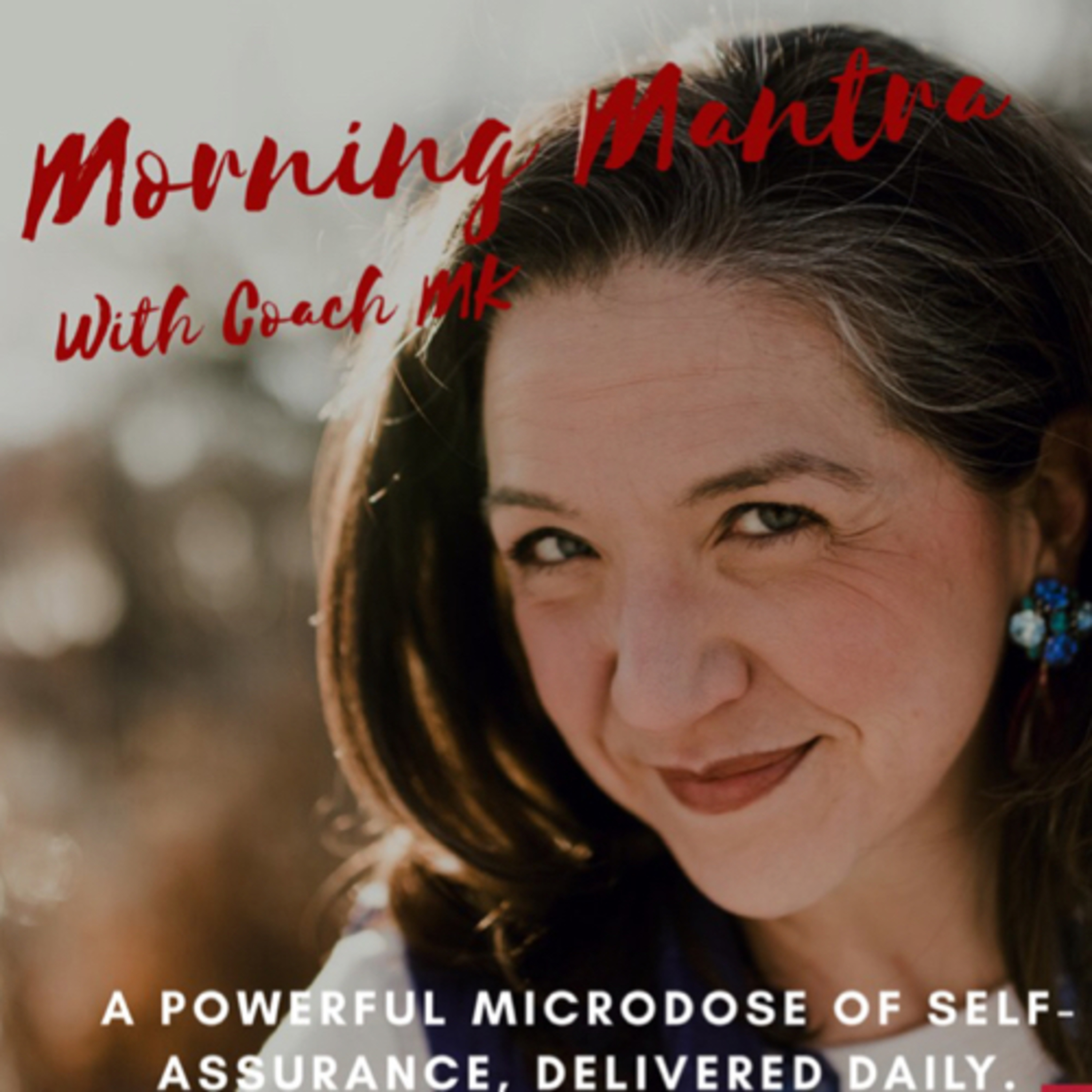 The Morning Mantra • A podcast on Anchor