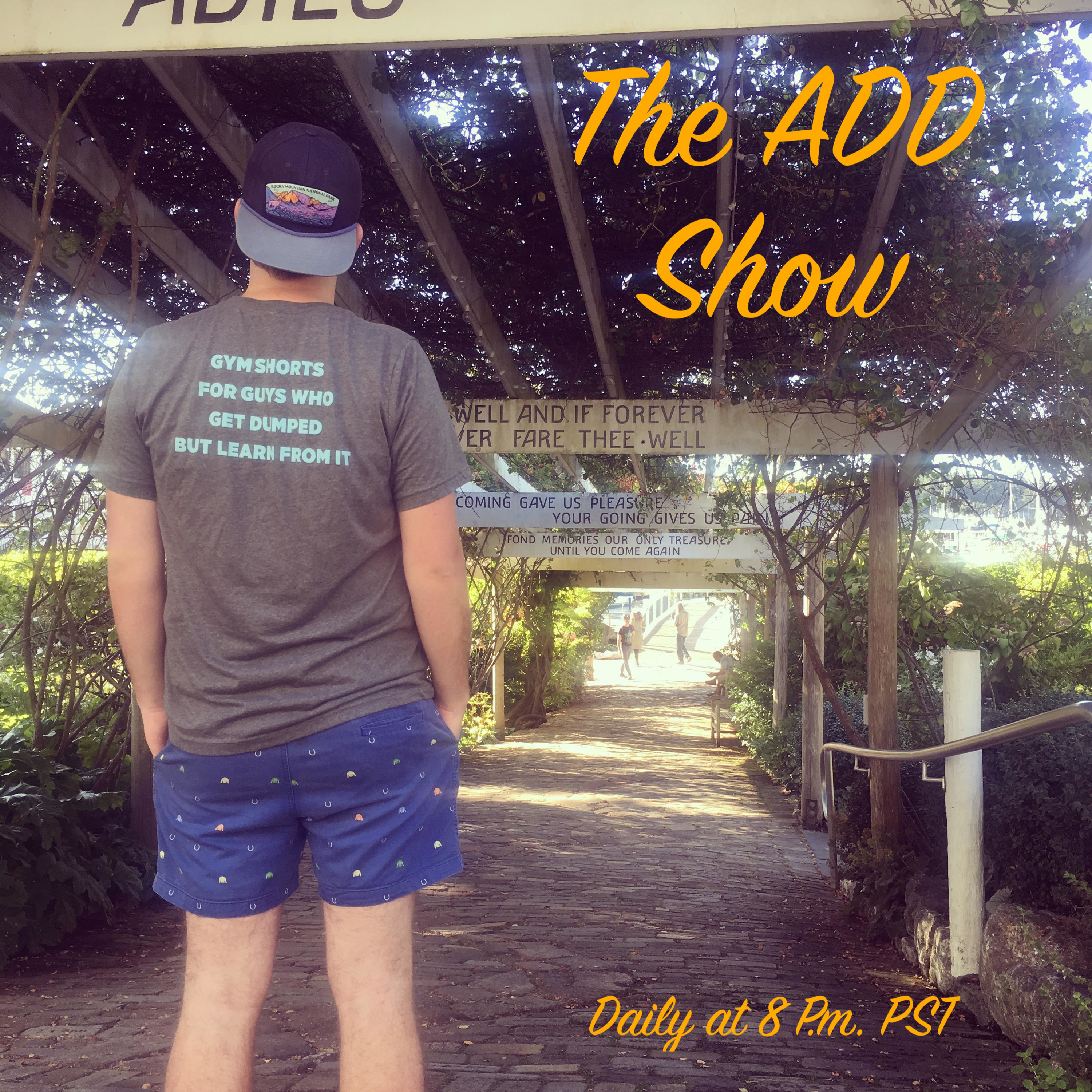 The ADD Show - Episode 10