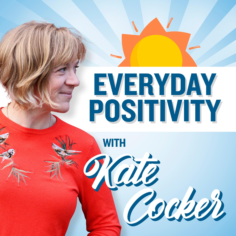 Everyday Positivity