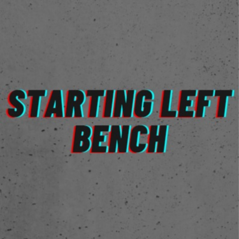 Starting Left Bench Sports Podcast