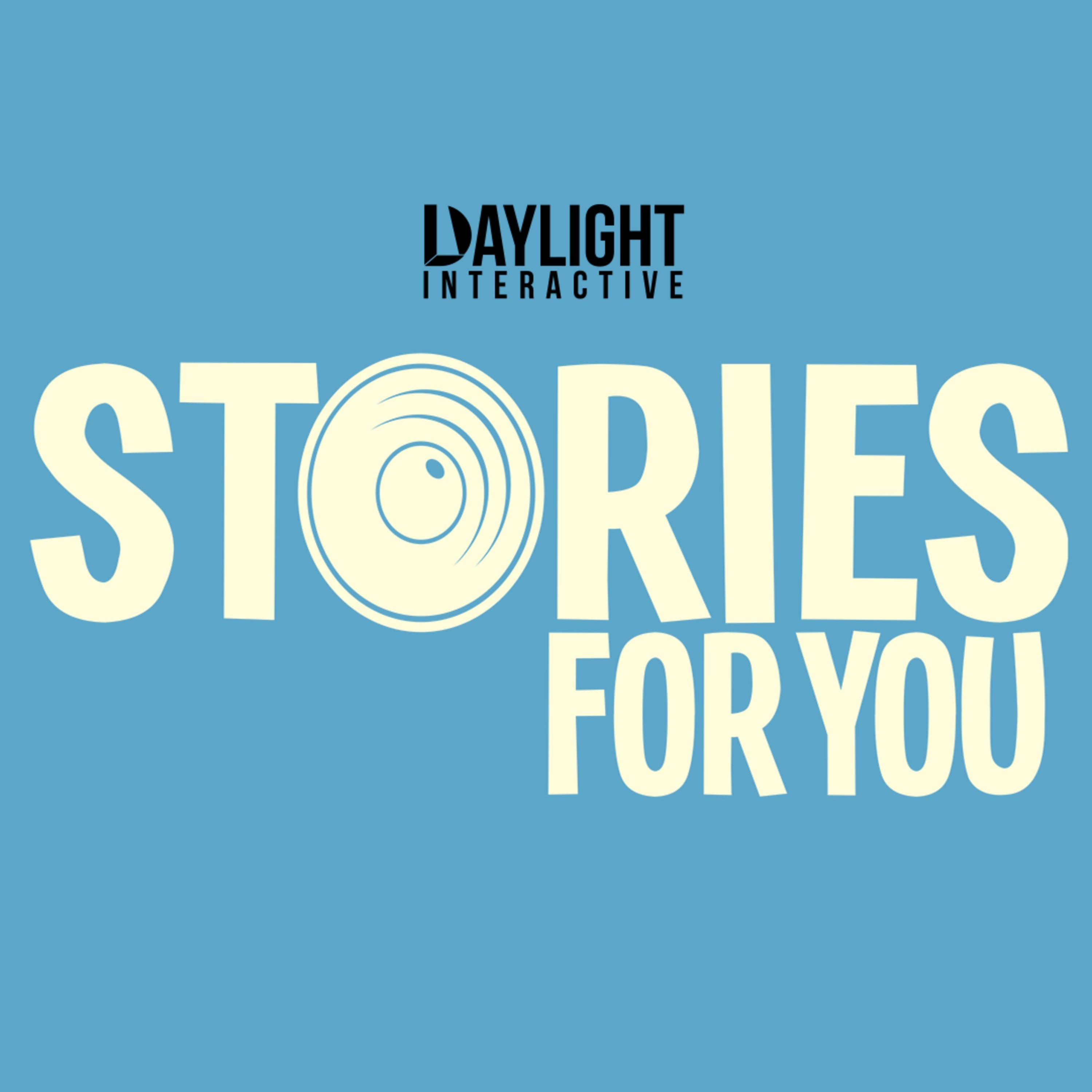 Stories For You | Listen via Stitcher for Podcasts