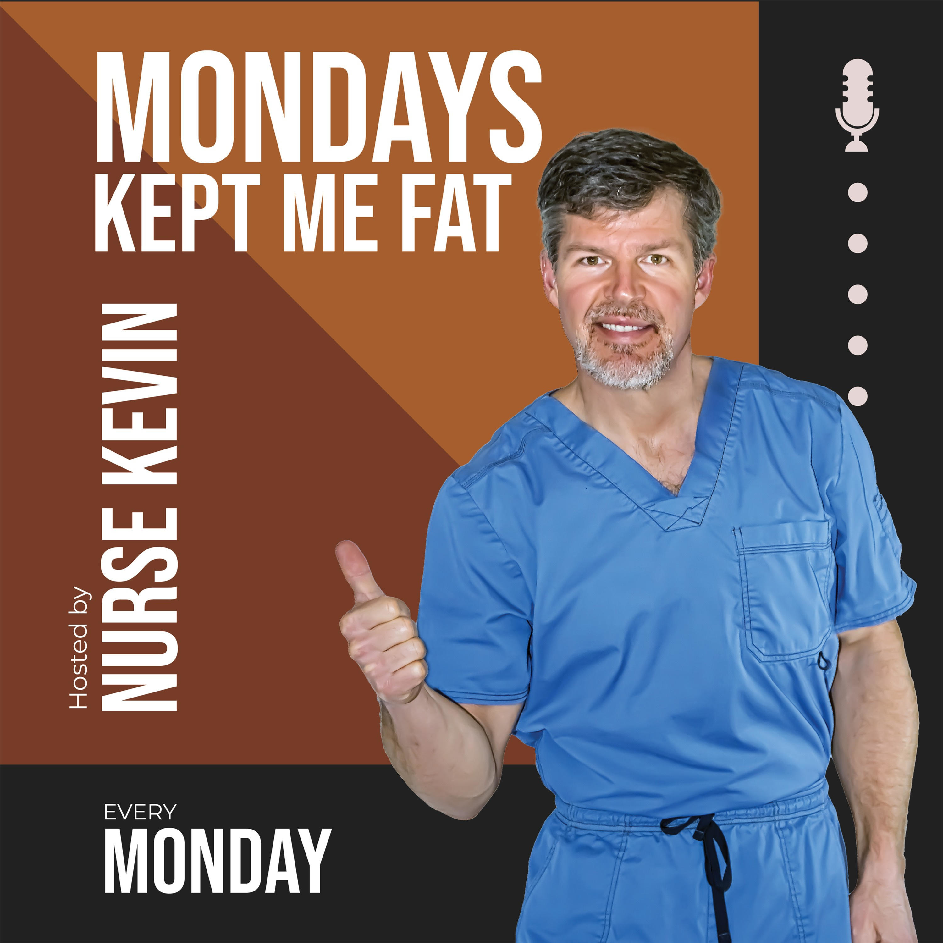 Mondays Kept Me Fat - The Health and Weight Loss Show That Will Keep You Started