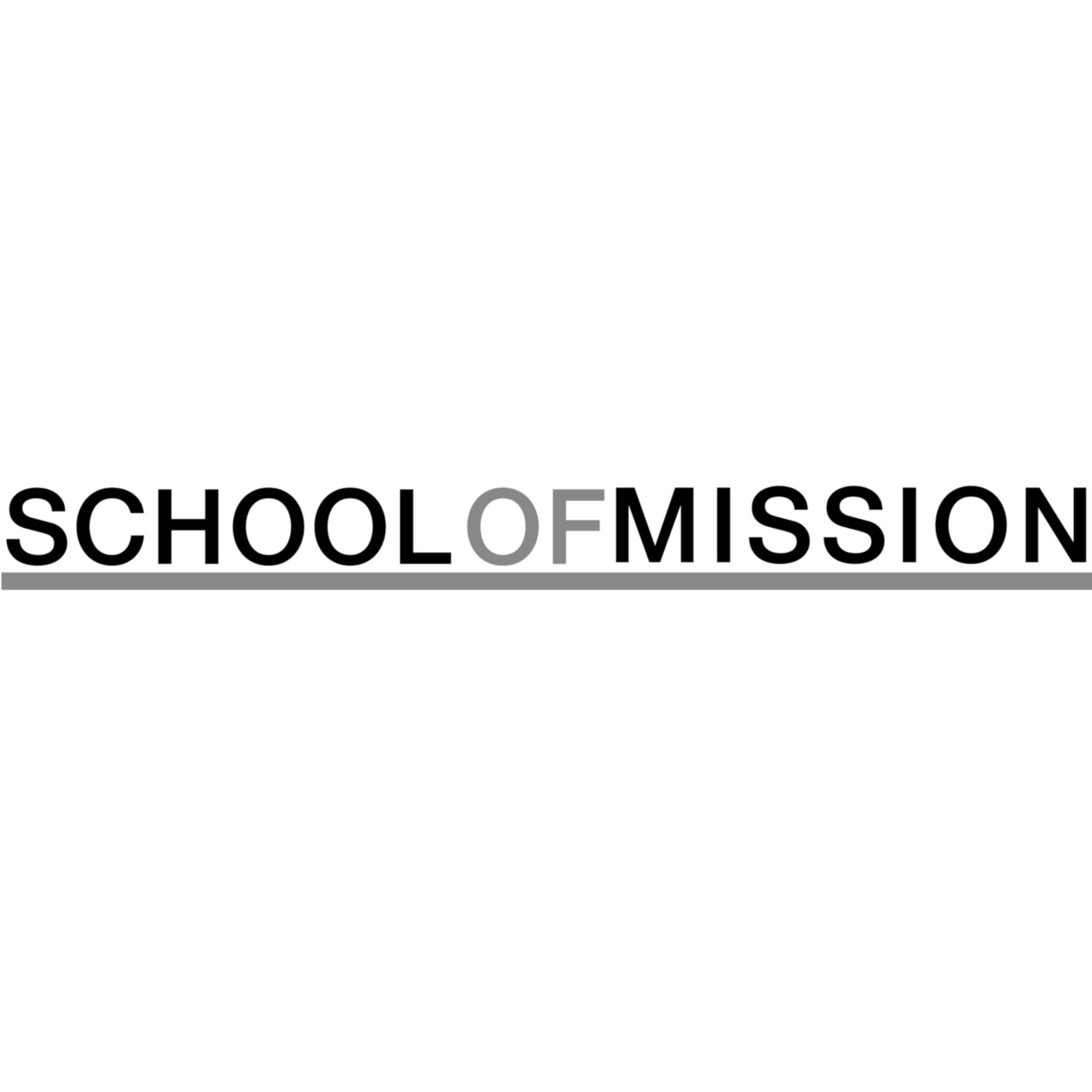 School of Mission