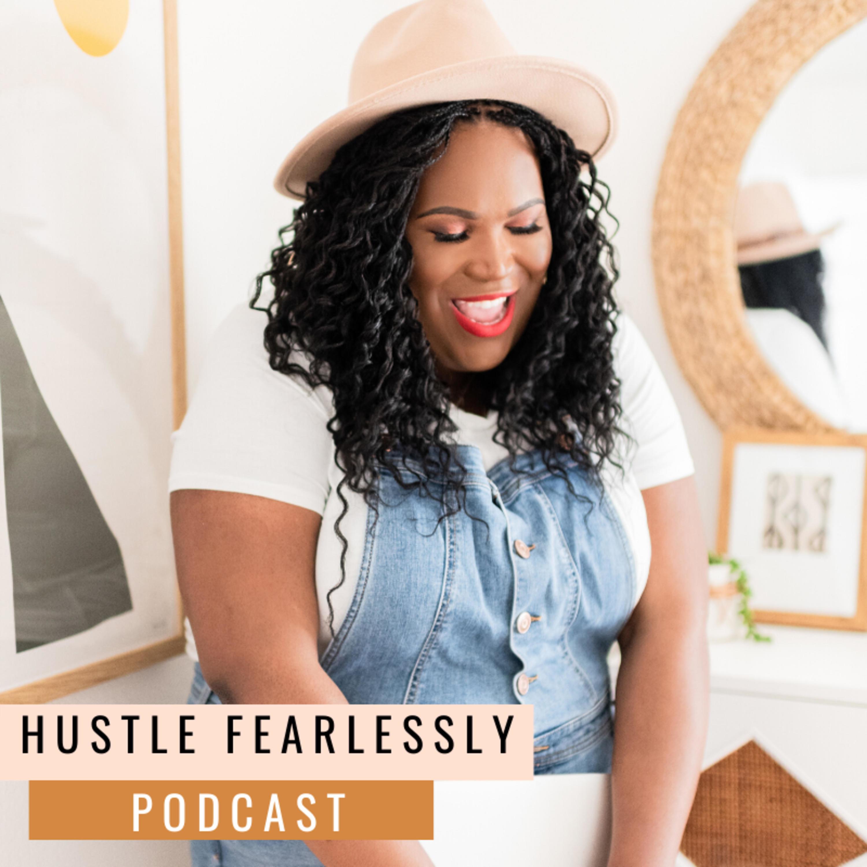 Hustle Fearlessly