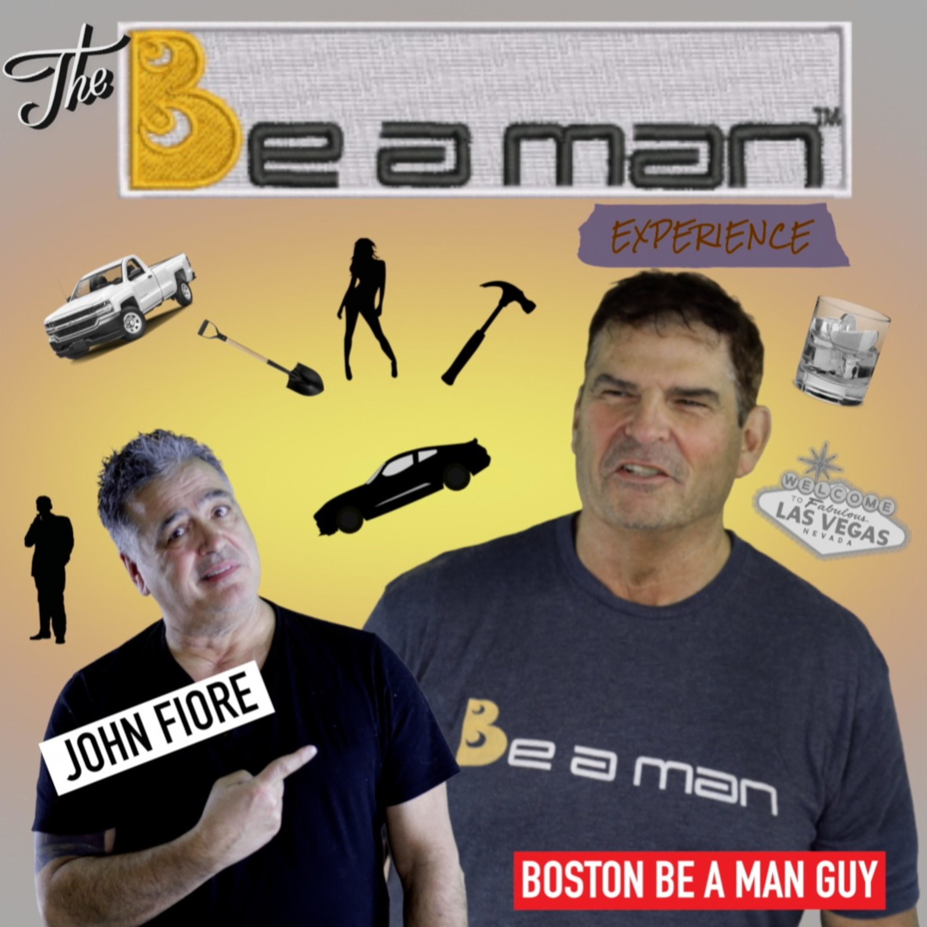 #004 Being a Hero (The Be A Man Experience)