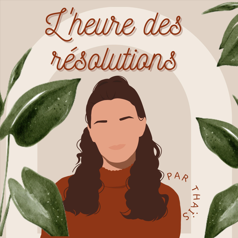 L'heure des résolutions