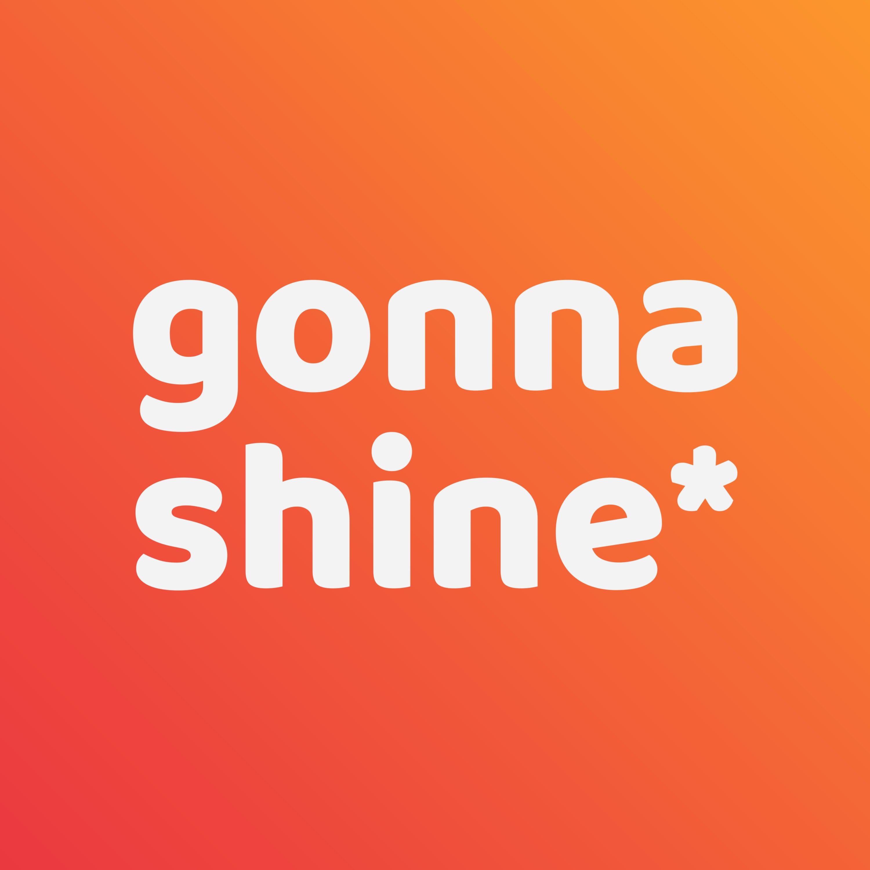 gonnashine* - Jdou si za svým