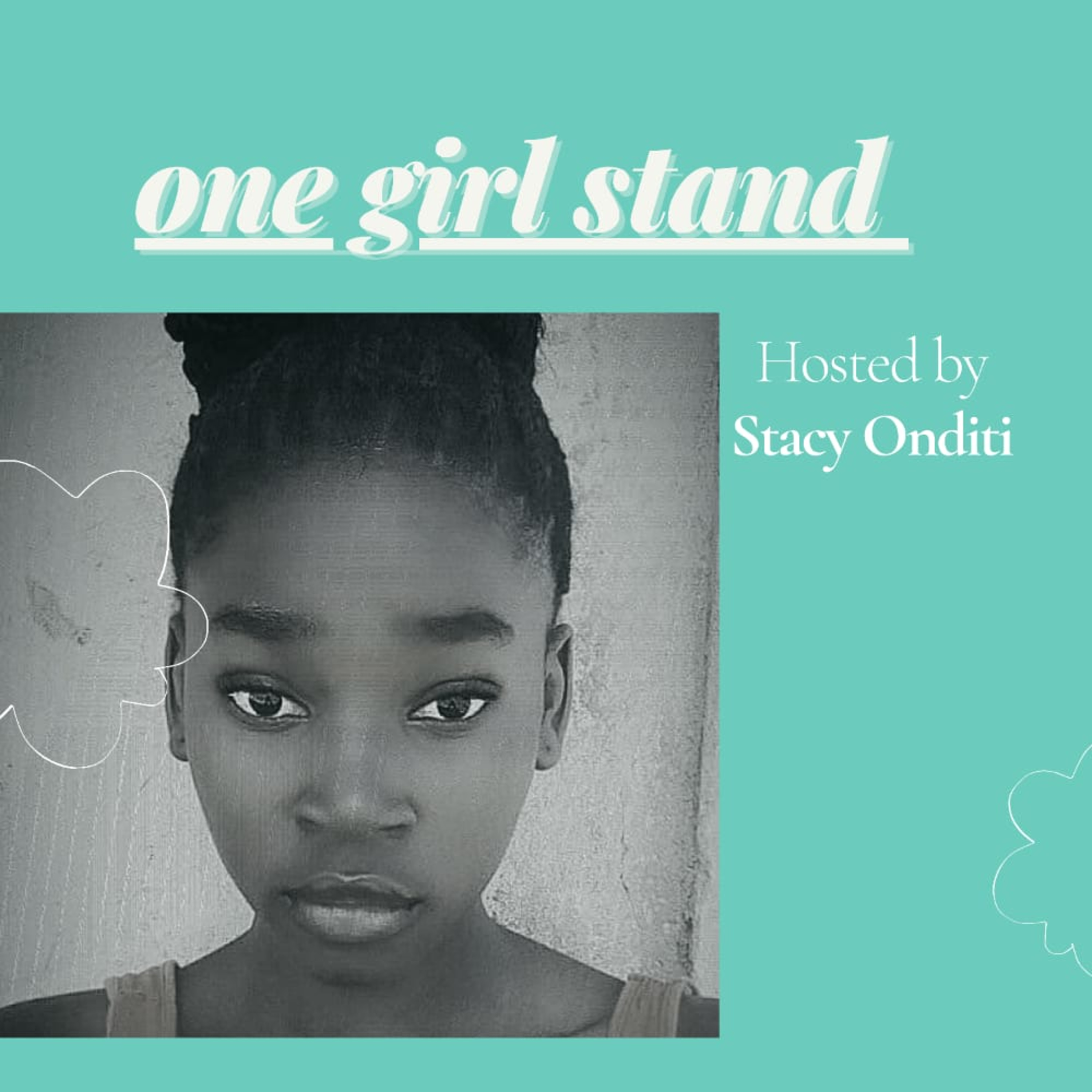 One Girl Stand Podcast