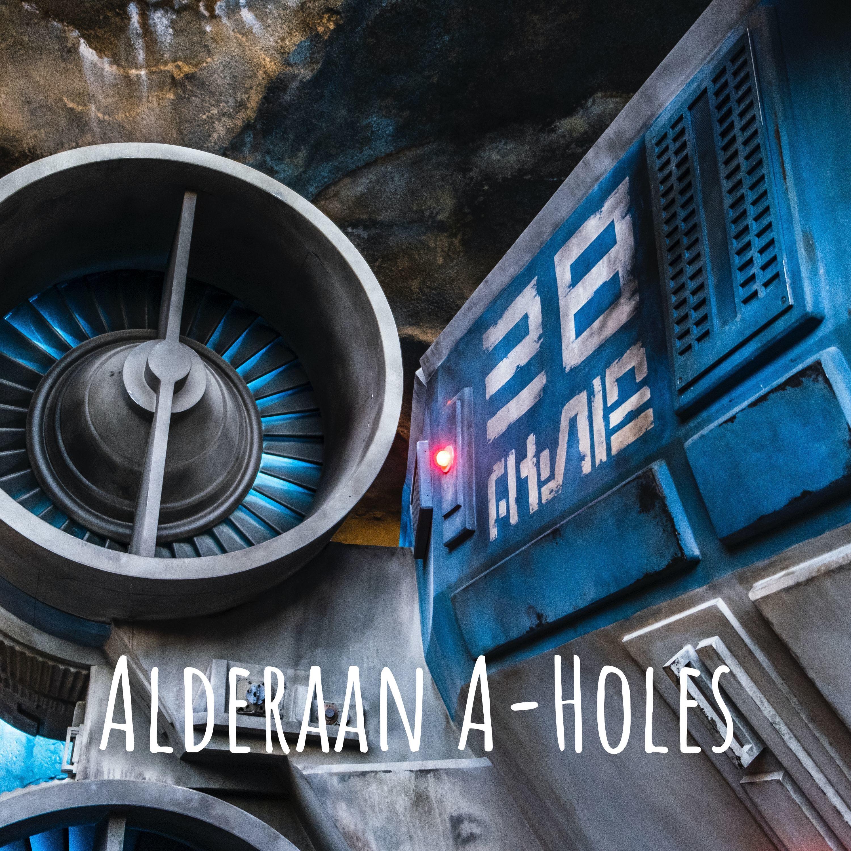 Alderaan A-Holes