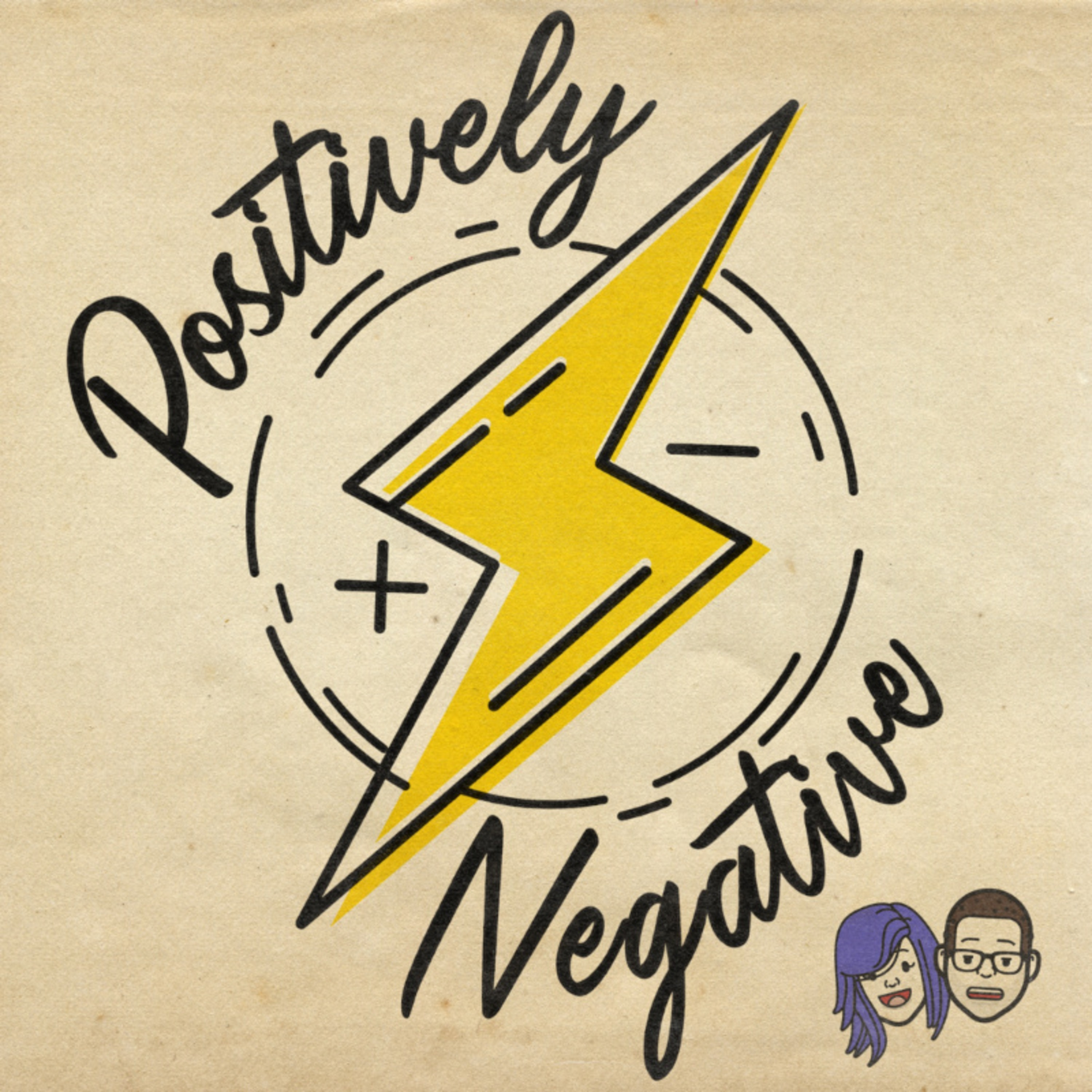Positively Negative - 4th April - Imposters, Labels and Grit.