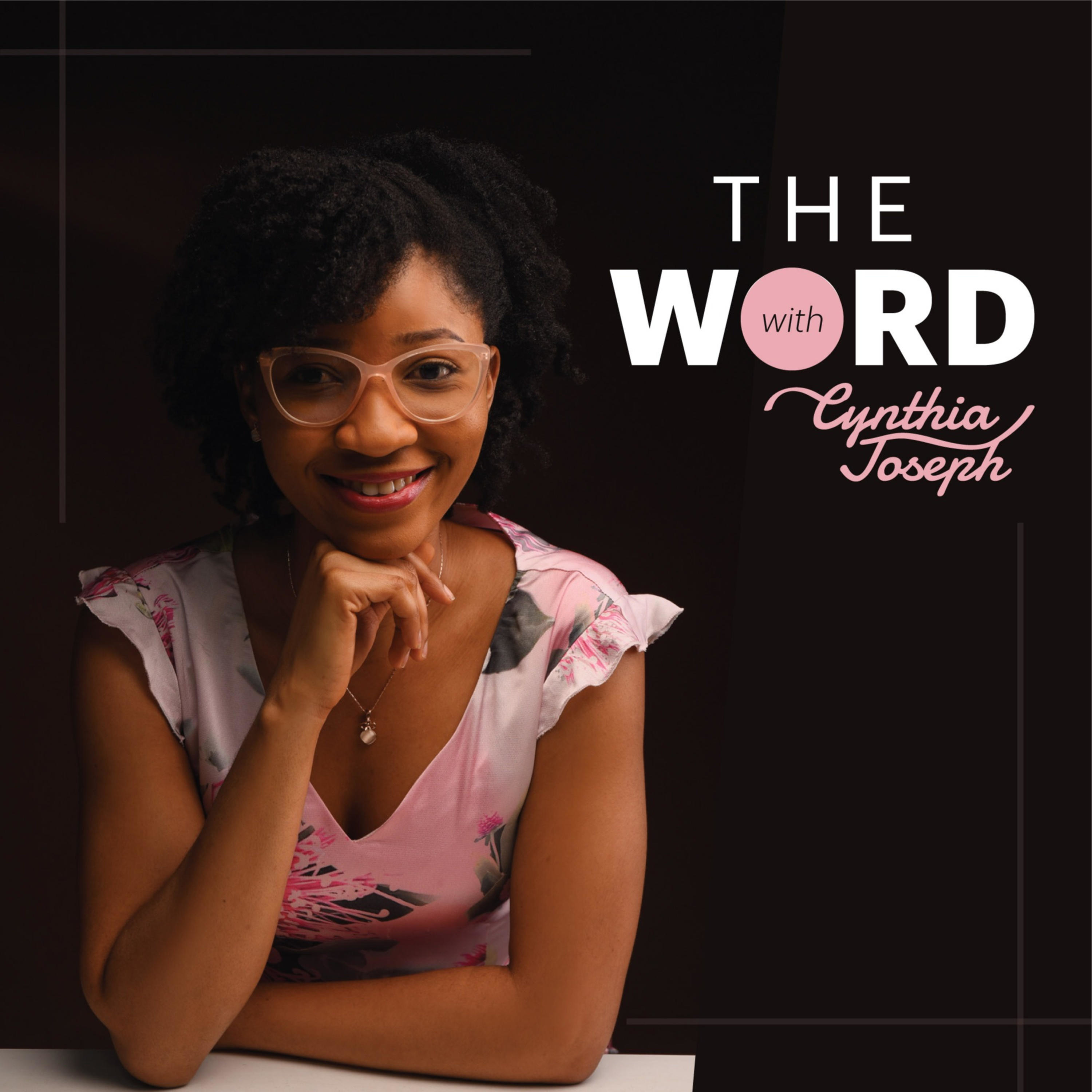 The Word with Cynthia Joseph