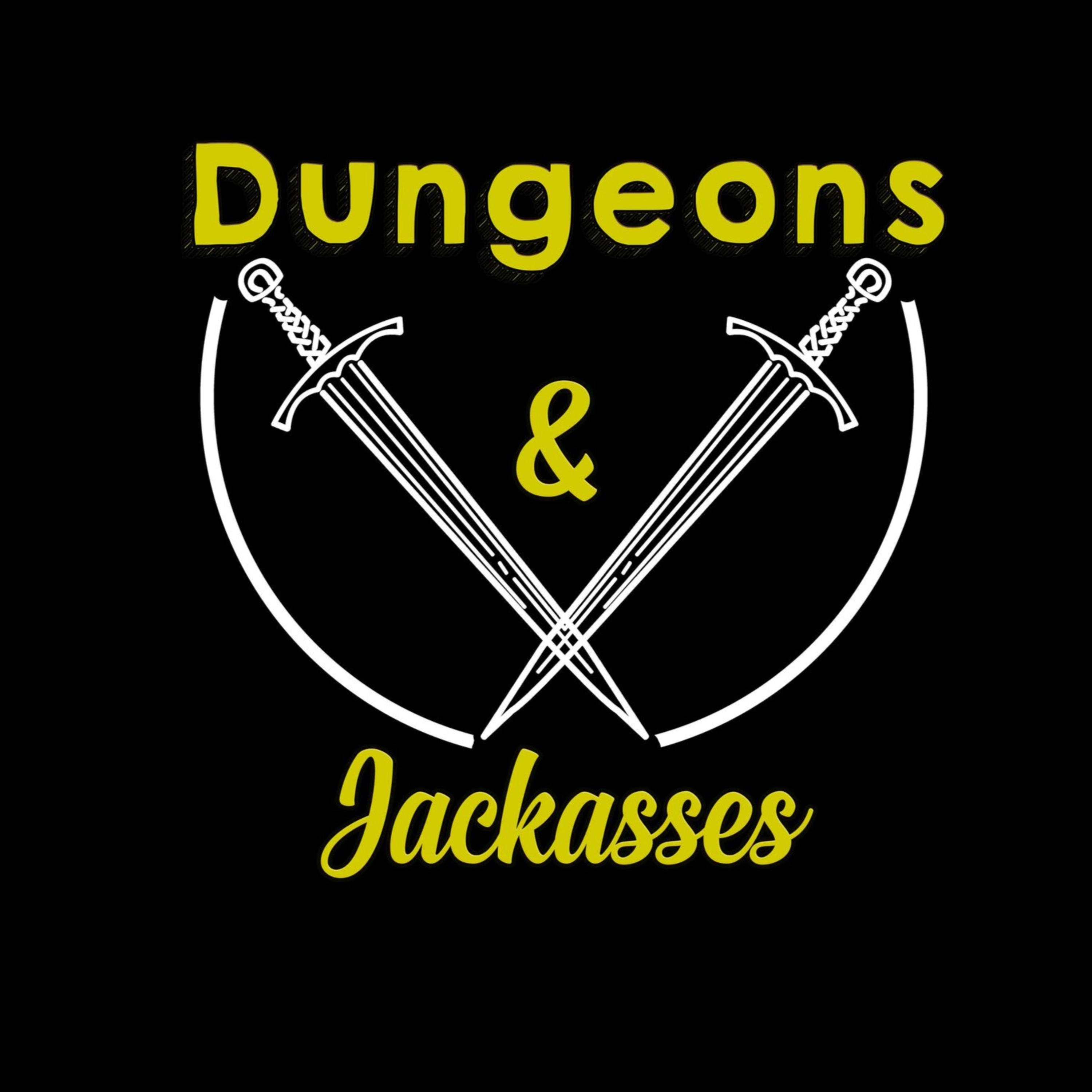 Dungeons and Jackasses