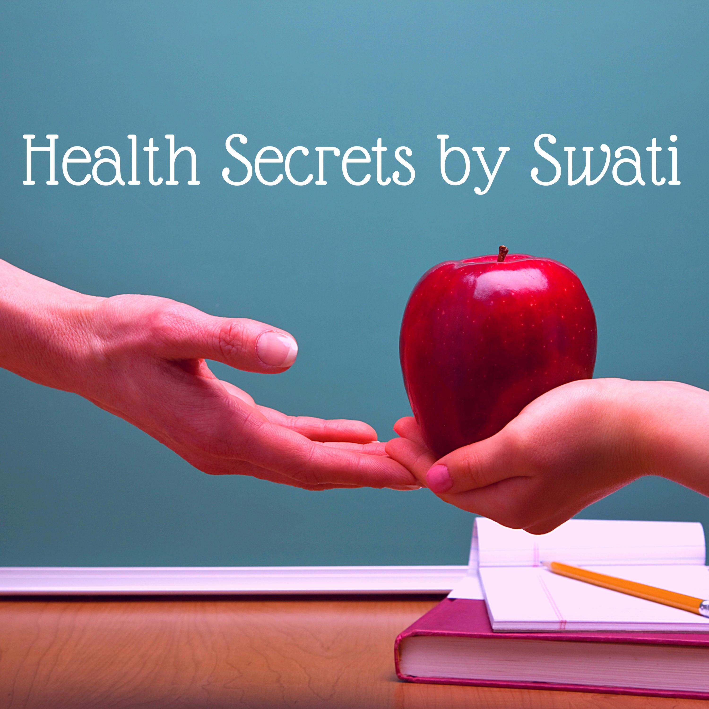 Health Secrets by Swati