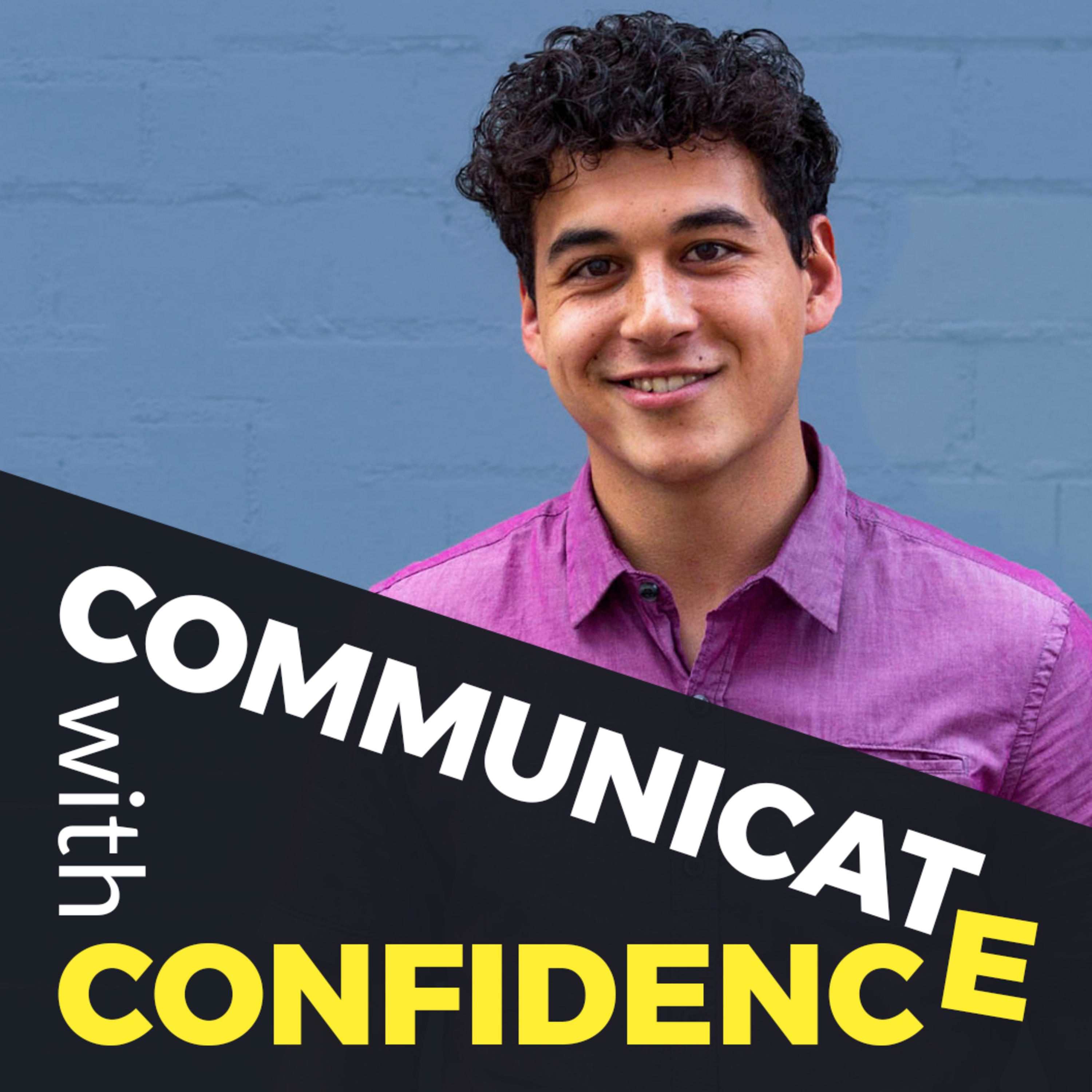 Comunicate with Confidence with Luke Maxwell