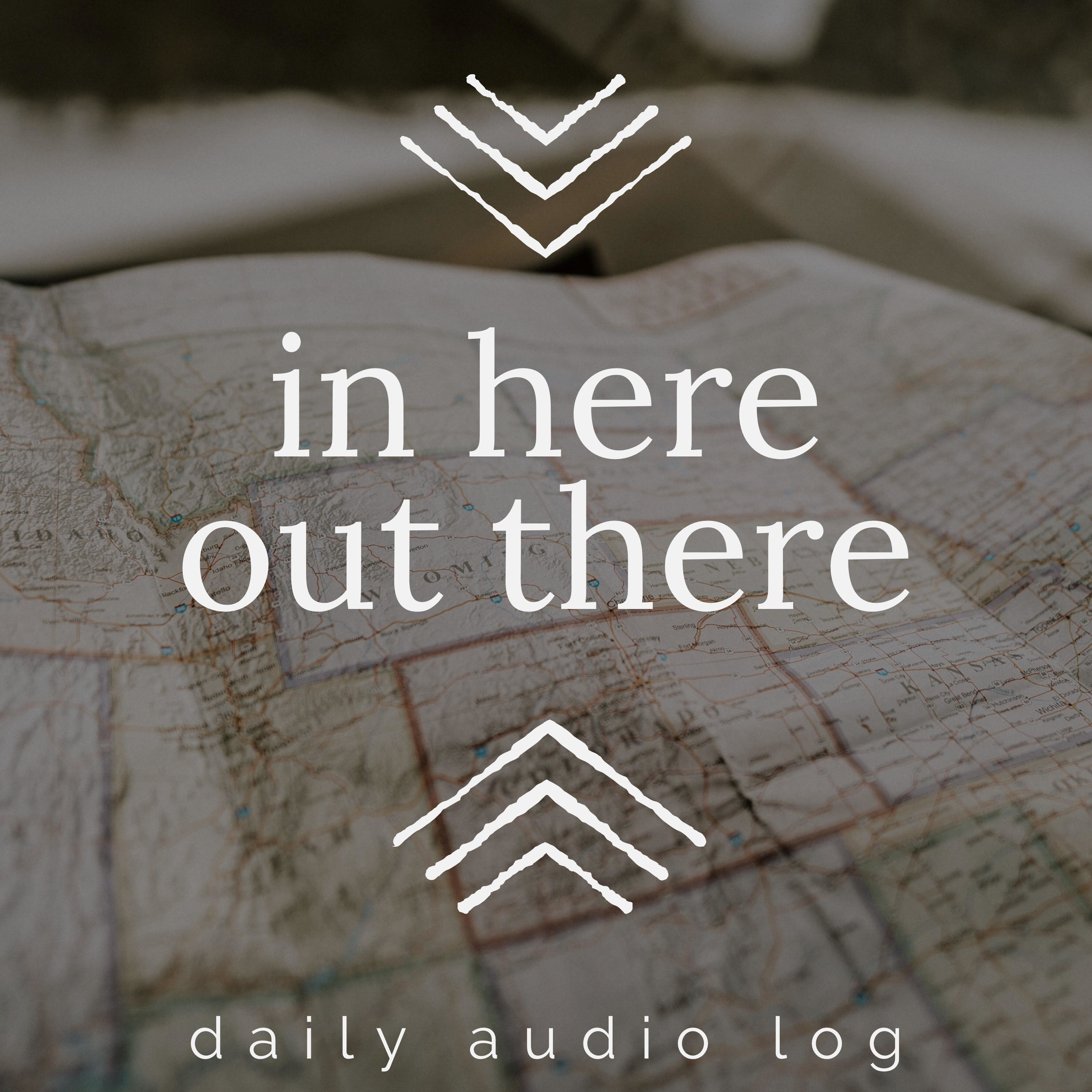 In Here, Out There: Daily Stories from the Road
