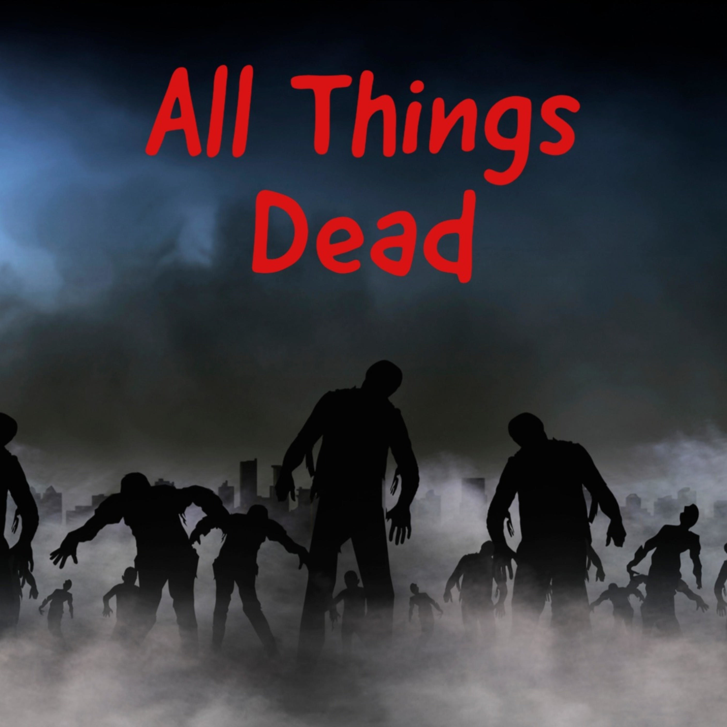 All Things Dead