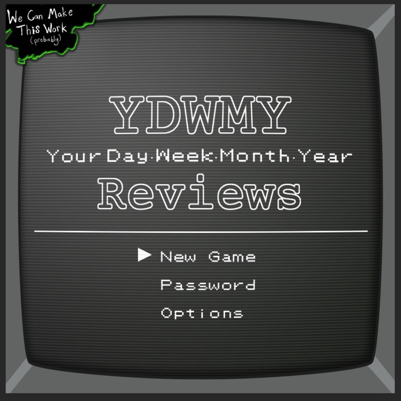 YDWMY Reviews | Listen via Stitcher for Podcasts