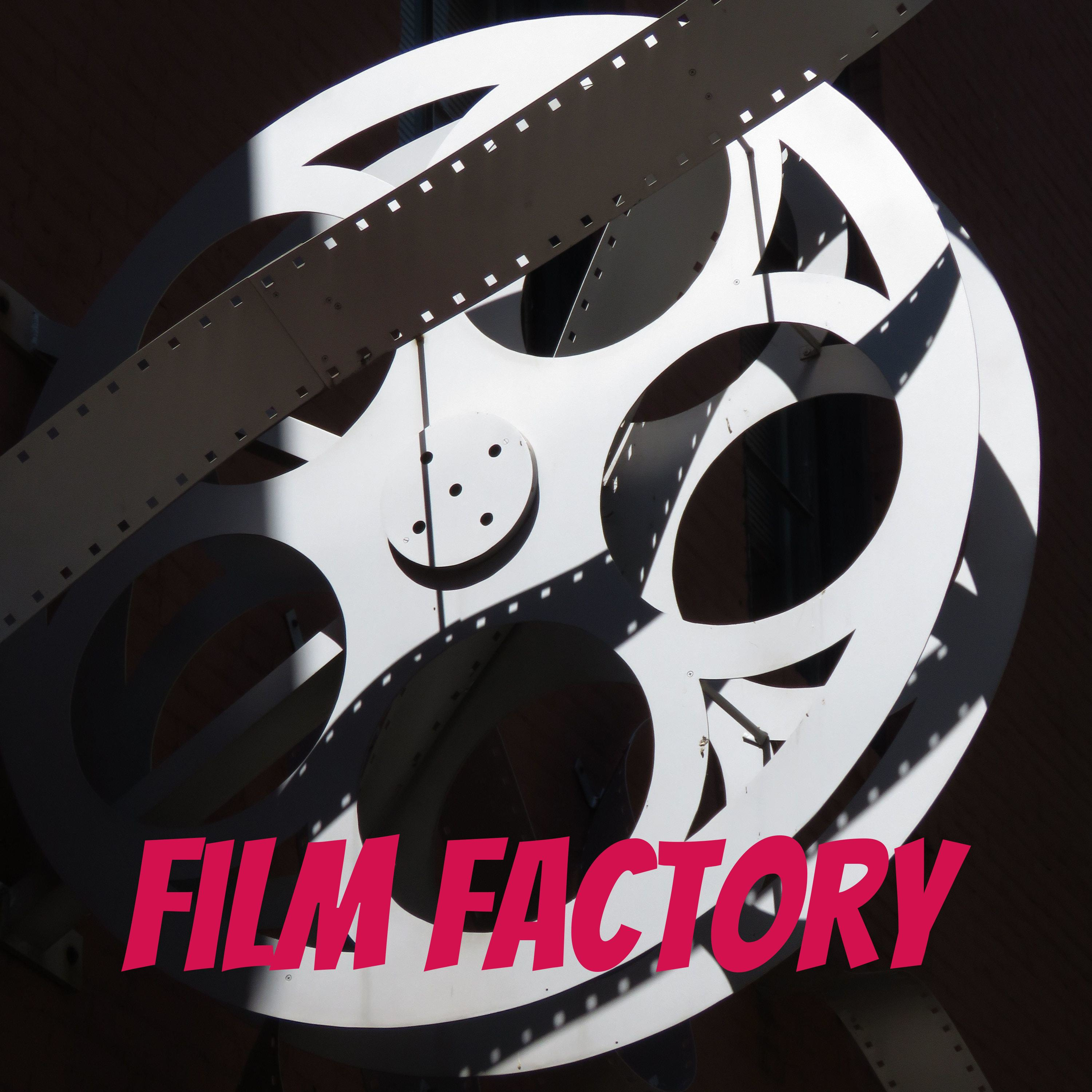 Film Factory podcast