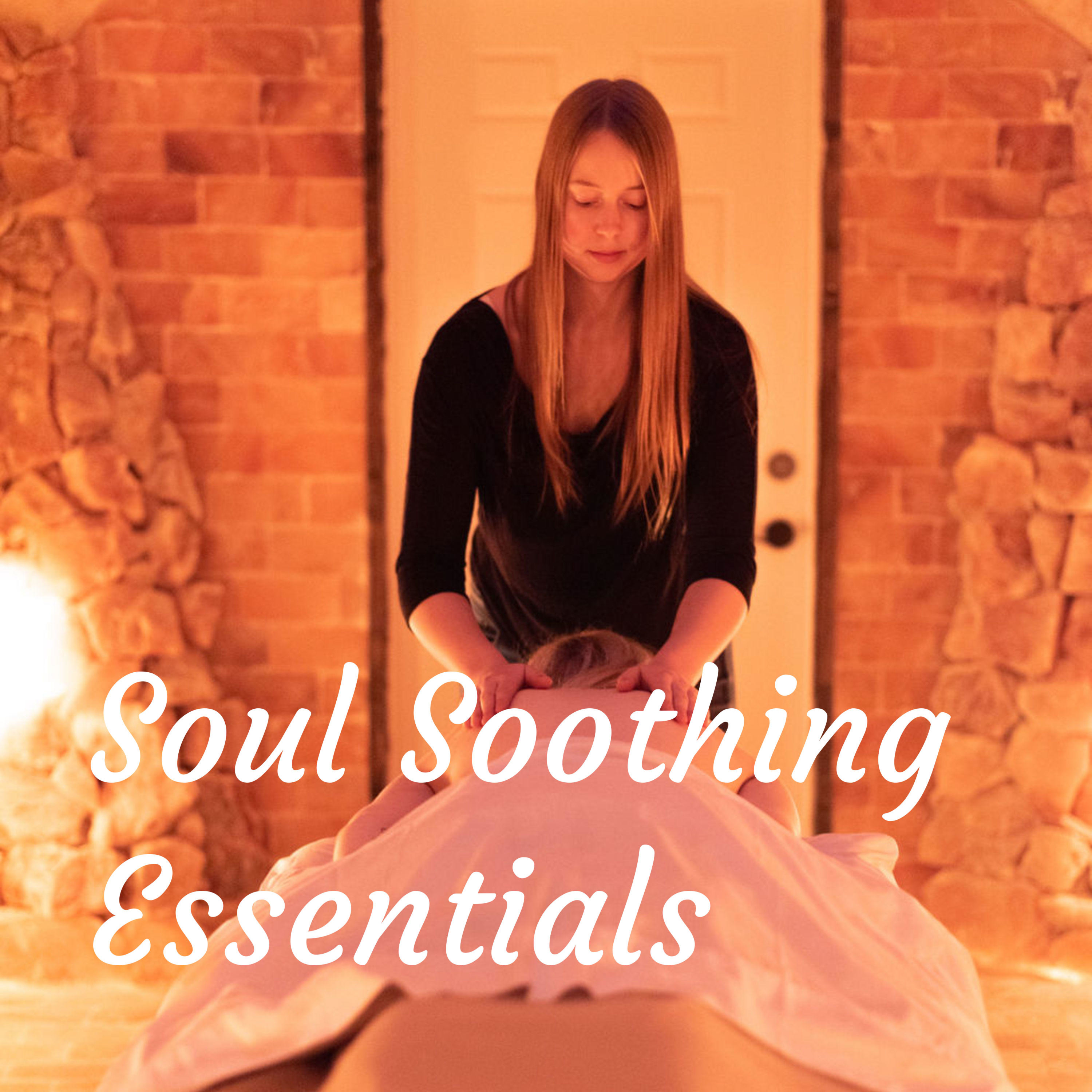 Soul Soothing Essentials