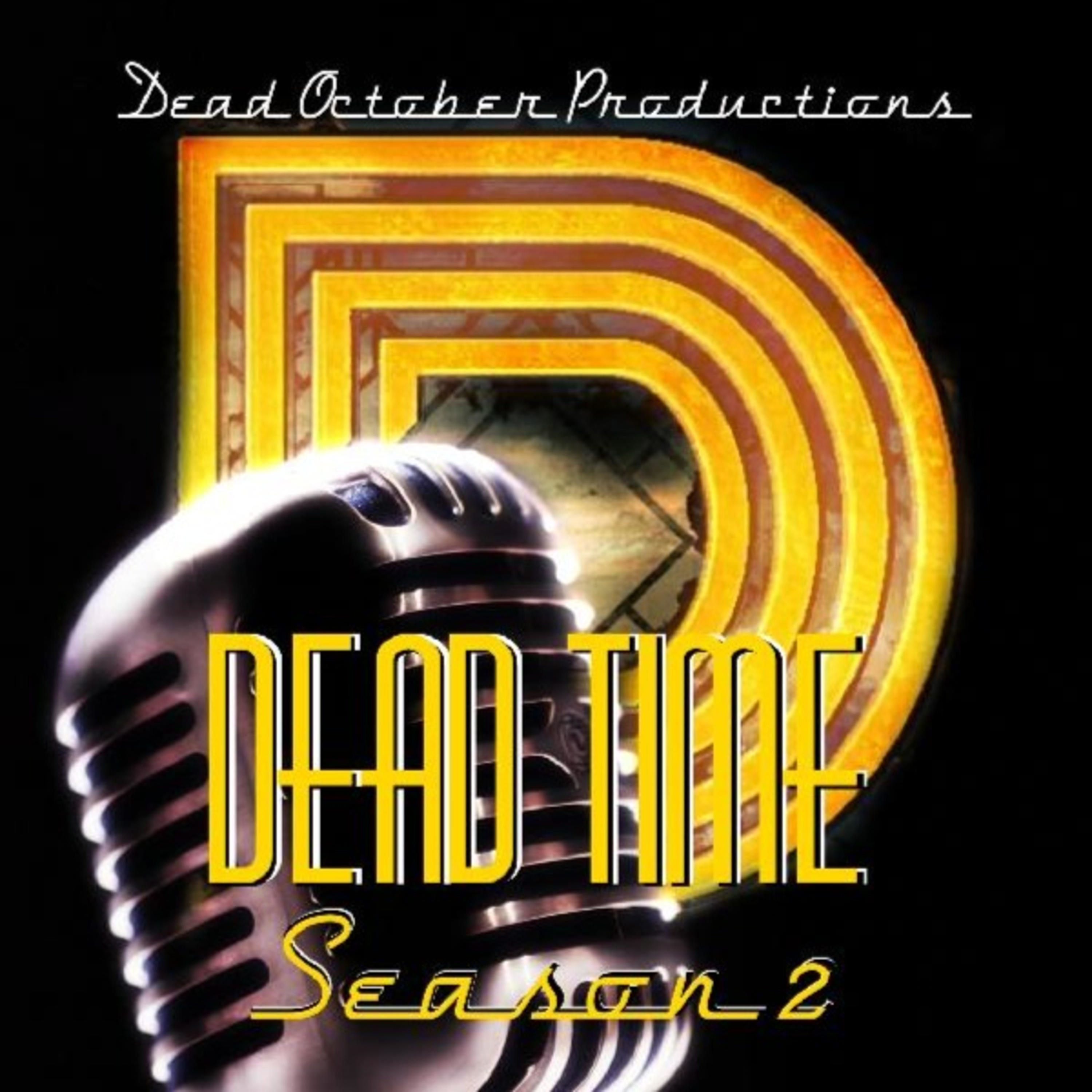 DEAD TIME with Dead October Paranormal
