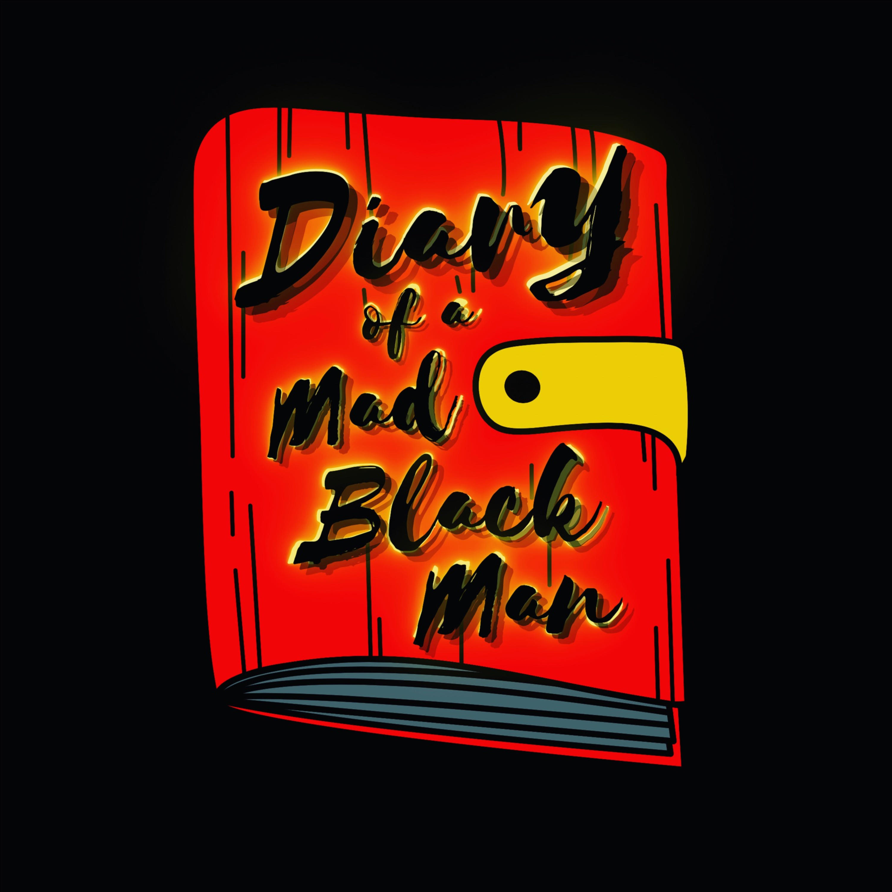 Diary of a Mad Black Man
