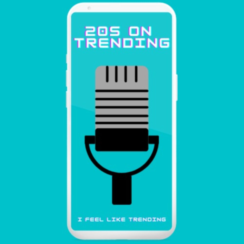 20s on Trending