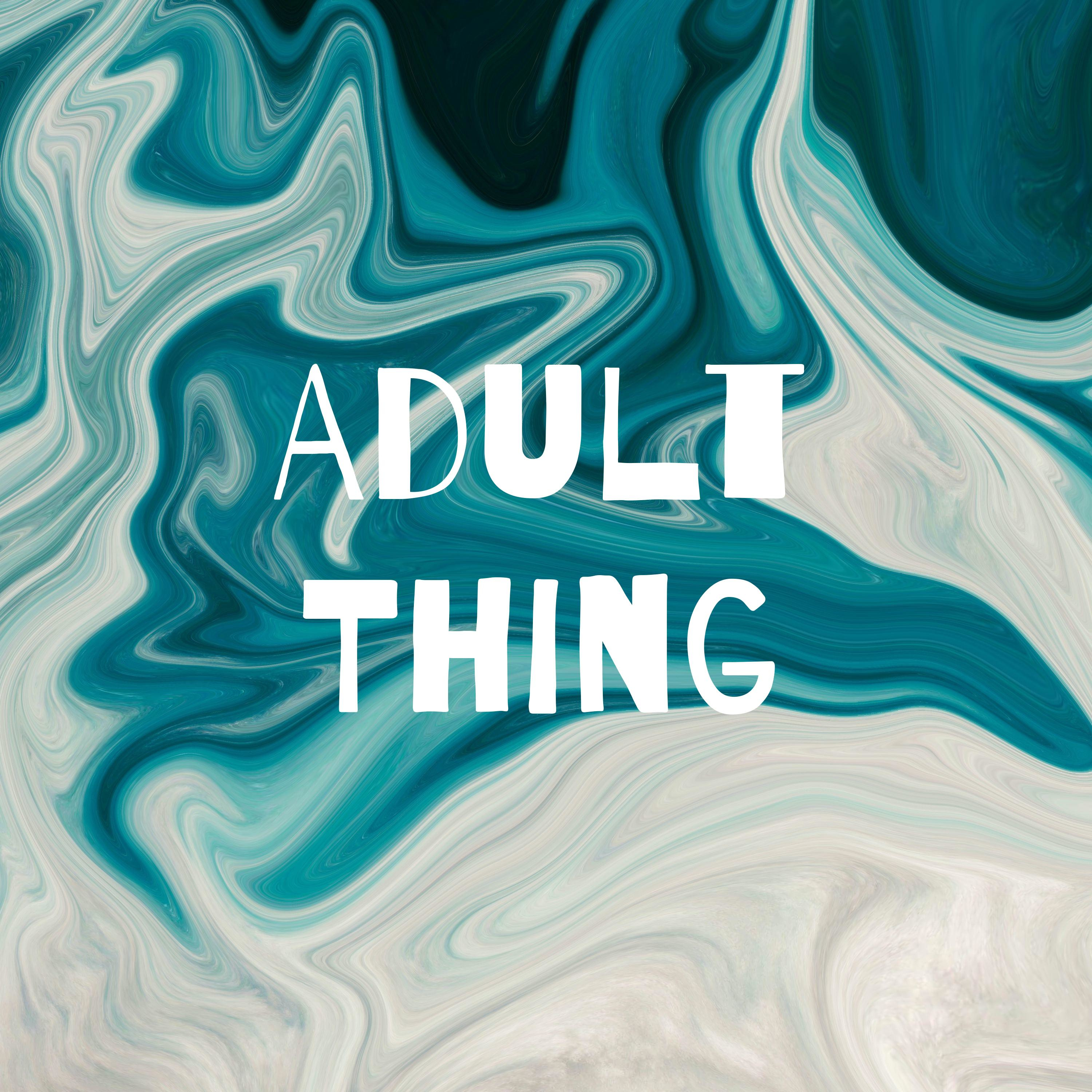 Adult Thing