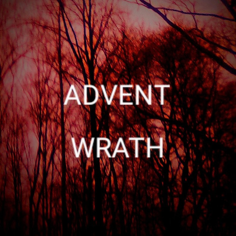 Advent Wrath